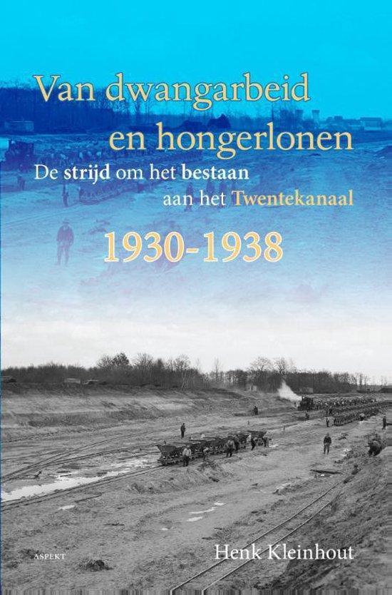 Van dwangarbeid en hongerlonen - Henk Kleinhout | Fthsonline.com