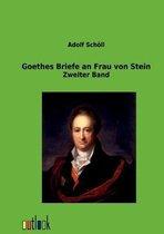 Boek cover Goethes Briefe an Frau von Stein van Adolf Schoell