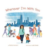 Wherever I'm with You