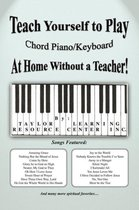 Teach Yourself to Play Chord Piano/Keyboard at Home Without a Teacher