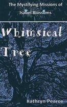 Whimsical Tree