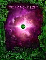 Dreaming of Eden 2.1