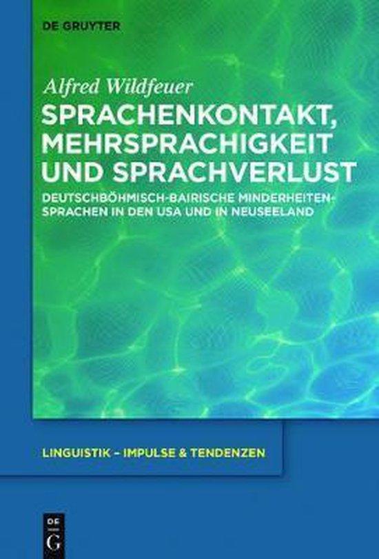 Sprachenkontakt, Mehrsprachigkeit Und Sprachverlust