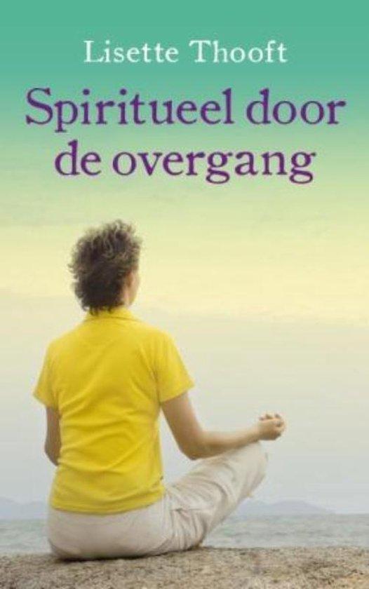 Boek cover Spiritueel door de overgang van Lisette Thooft