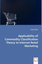 Applicability of Commodity Classification Theory to Internet Retail Marketing