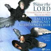 Praise The Lords - Luther'S Songs On The Way Throu