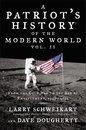 Boek cover Patriots History® of the Modern World, Vol. II van Dr Larry Schweikart