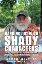 Hanging Out with Shady Characters