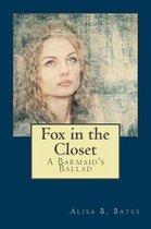 Fox in the Closet