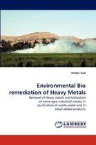 Environmental Bio Remediation of Heavy Metals