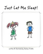 Just Let Me Sleep!