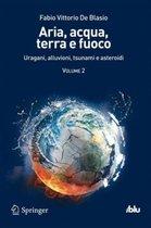 Aria, Acqua, Terra E Fuoco - Volume II