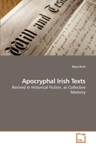 Apocryphal Irish Texts