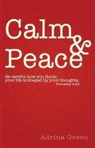 Calm & Peace