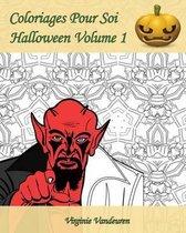 Coloriages Pour Soi - Halloween Volume 1