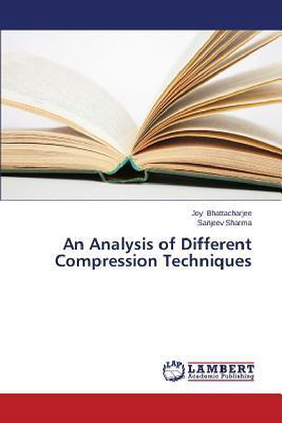 An Analysis of Different Compression Techniques