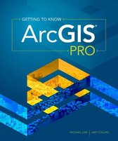 Boek cover Getting to Know ArcGIS Pro van Michael Law