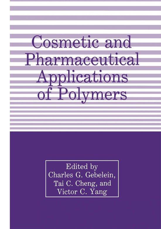 Boek cover Cosmetic and Pharmaceutical Applications of Polymers van Charles Gebelein (Onbekend)