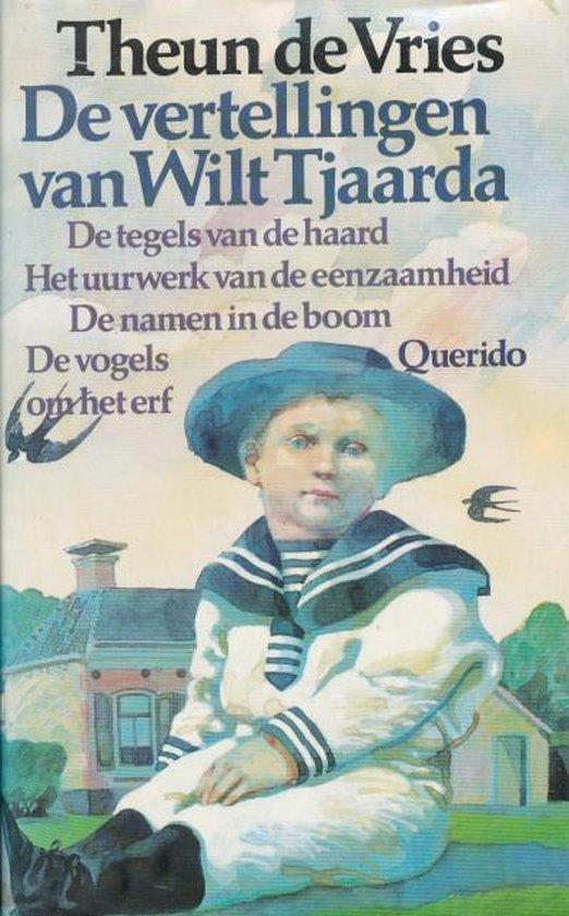 De vertellingen van Wilt Tjaarda - Theun de Vries |