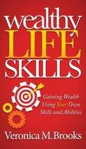 Wealthy Life Skills