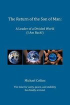 The Return of the Son of Man