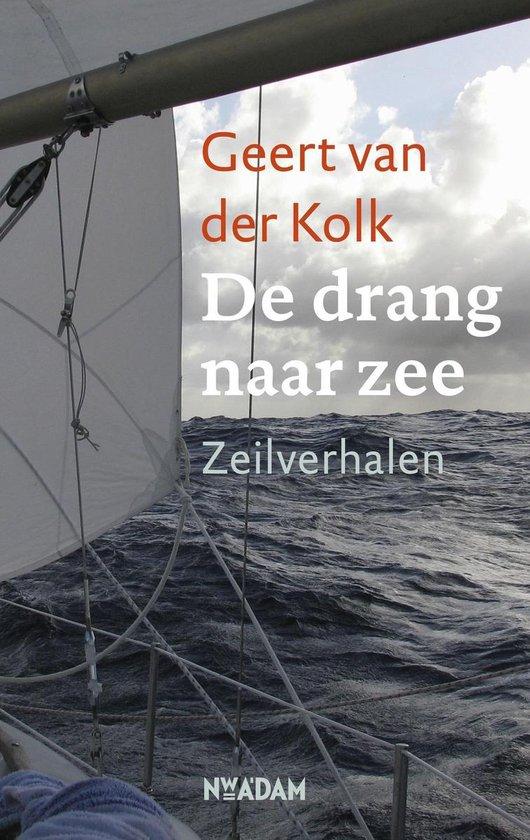 De drang naar zee - Geert van der Kolk   Fthsonline.com