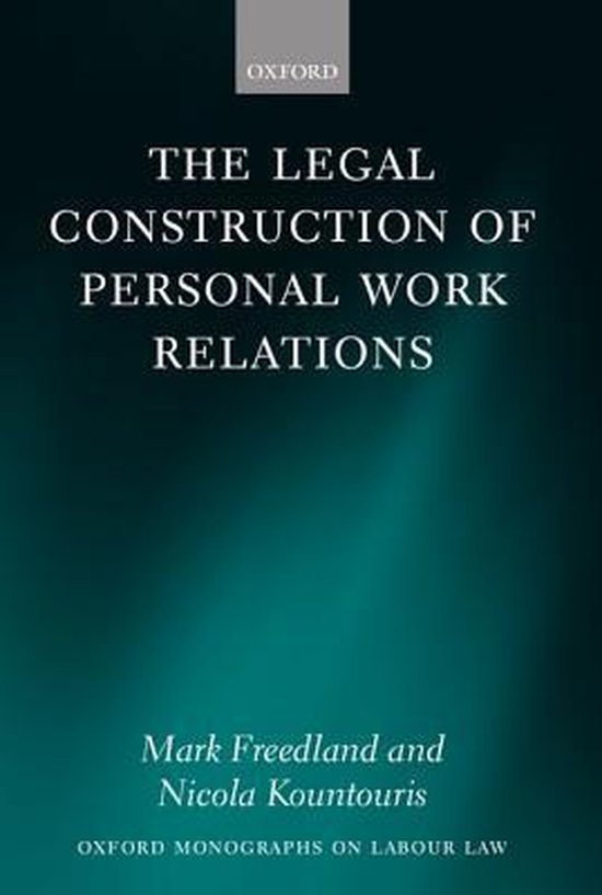 The Legal Construction of Personal Work Relations