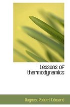 Lessons of Thermodynamics