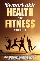 Remarkable Health and Fitness