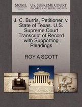 J. C. Burris, Petitioner, V. State of Texas. U.S. Supreme Court Transcript of Record with Supporting Pleadings