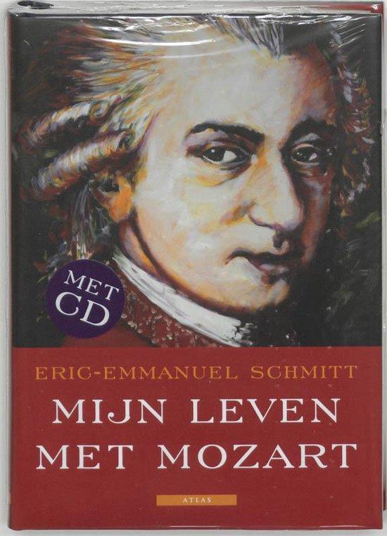 Mijn Leven Met Mozart - Eric-Emmanuel Schmitt |
