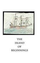The Island of Beginnings