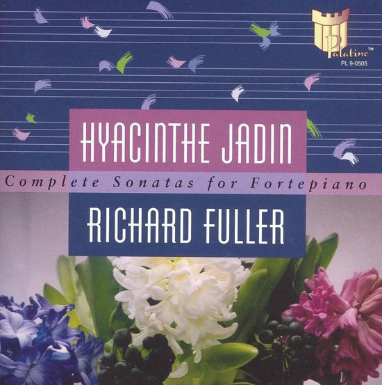 Hyacinthe Jadin: Complete Sonatas for Fortepiano