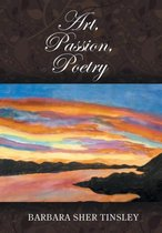 Art, Passion, Poetry