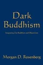 Dark Buddhism