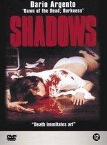 Speelfilm - Shadows