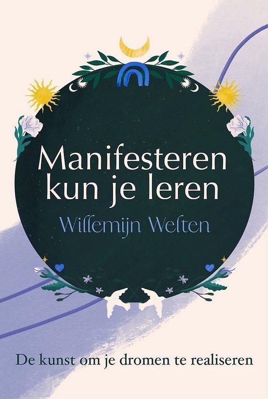 Boek cover Manifesteren kun je leren van Willemijn Welten (Paperback)