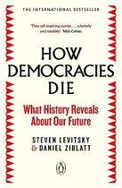 How Democracies Die: The International Bestseller