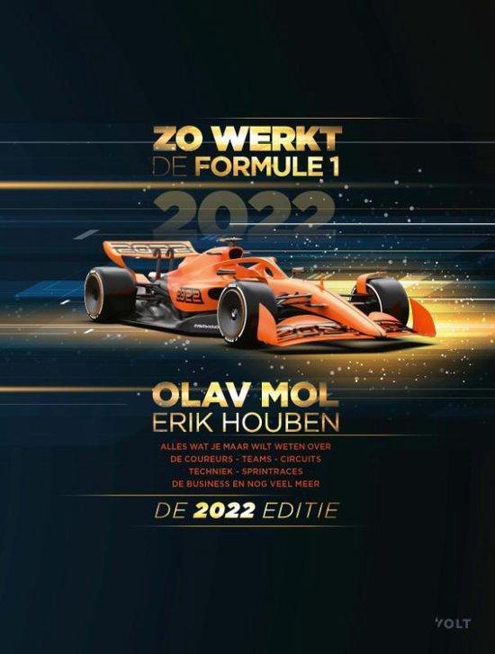 Boek cover Zo werkt de Formule 1 - de 2022 editie van Olav Mol (Paperback)