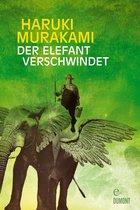 Boek cover Der Elefant verschwindet van Haruki Murakami
