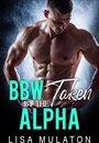 BBW Taken By The Alpha Male