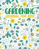Gardening Journal For Kids