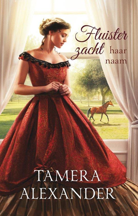 Bell Meade serie - Fluister zacht haar naam - Tamera Alexander |