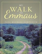 My Walk to Emmaus
