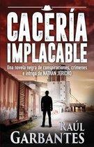 Caceria Implacable
