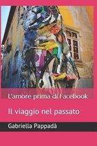 L'amore prima di Facebook