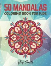 50 mandalas, Coloring Book for Kids