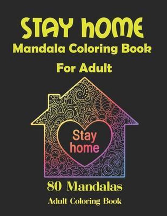 Stay Home Mandala Coloring Book For Adult