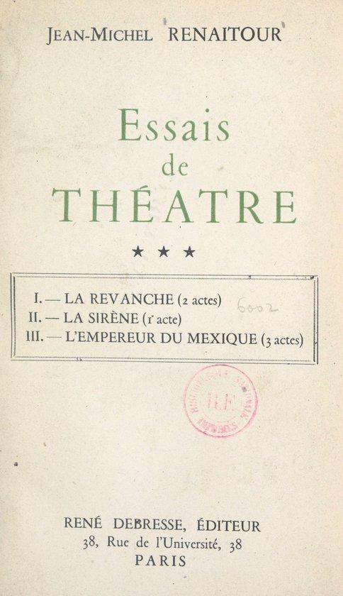 Essais de théâtre (3)