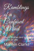 Ramblings of a Confused Mind